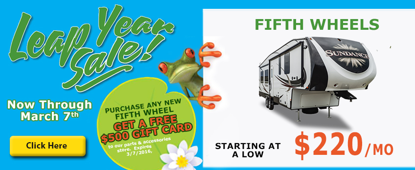 leap year sale fifth wheels wilkins rv