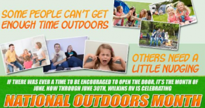 Wilkins is Celebrating National Outdoor Month