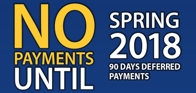 No Payments Until Spring 2018
