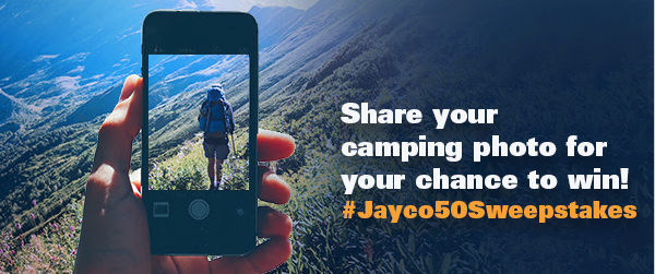Wilkins RV Jayco 50 Sweepstakes Share Your Camping Photos